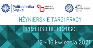 XXIII Inżynierskie Targi Pracy i Przedsiębiorczości Politechniki Śląskiej